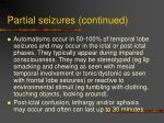 partial seizures continued13