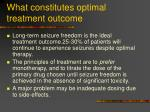 what constitutes optimal treatment outcome