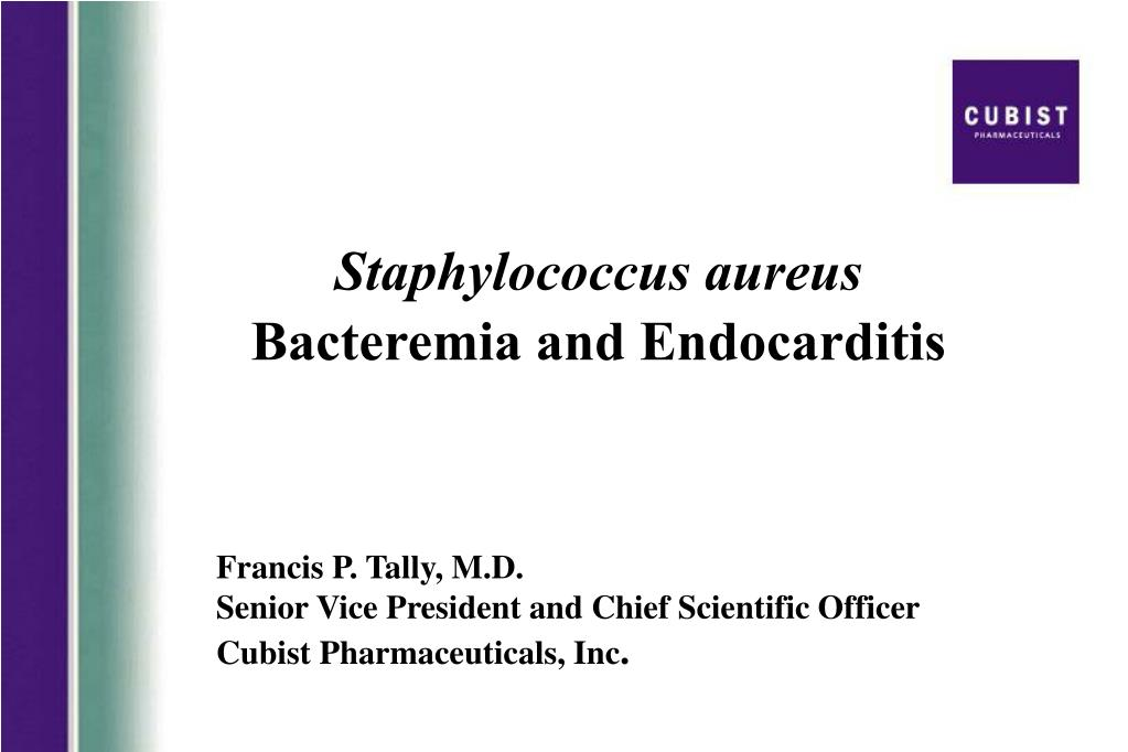 staphylococcus aureus bacteremia and endocarditis l.