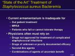 state of the art treatment of staphylococcus aureus bacteremia
