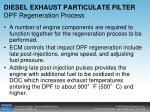 diesel exhaust particulate filter dpf regeneration process