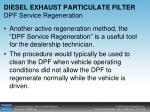 diesel exhaust particulate filter dpf service regeneration