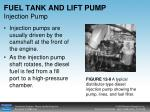 fuel tank and lift pump injection pump