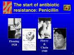 the start of antibiotic resistance penicillin