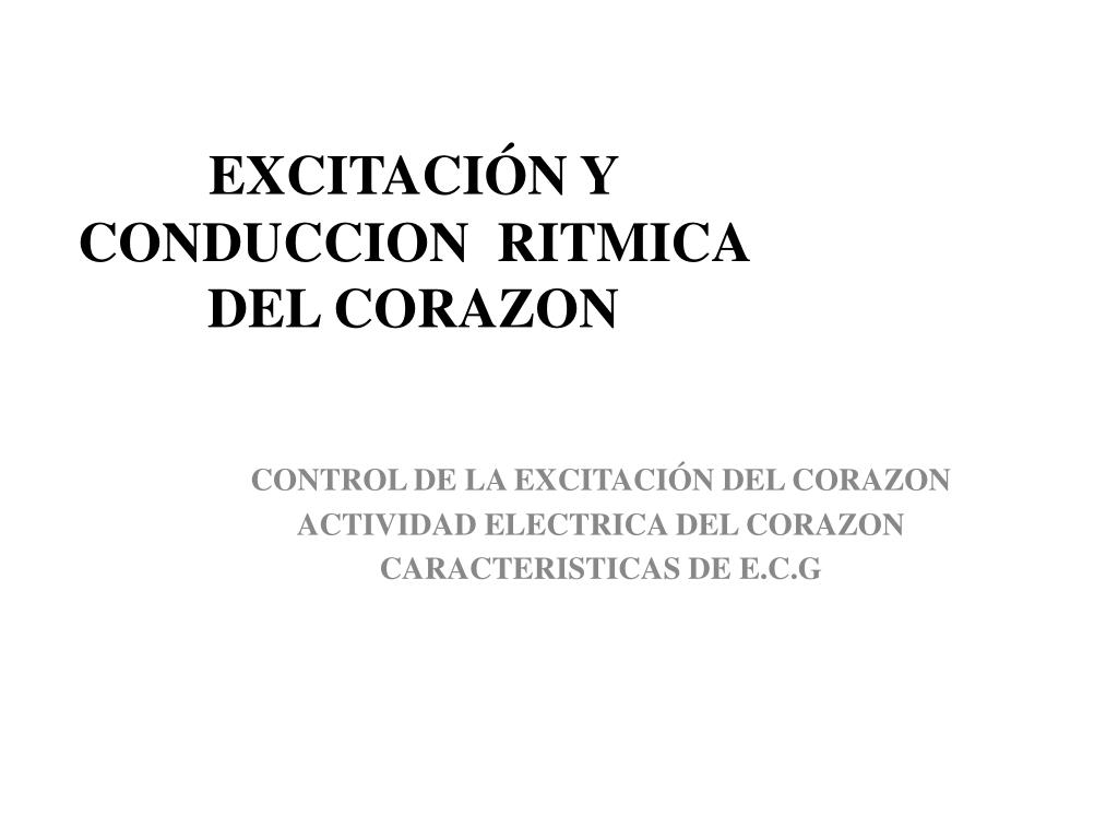 excitaci n y conduccion ritmica del corazon l.