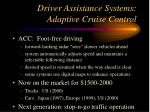 driver assistance systems adaptive cruise control
