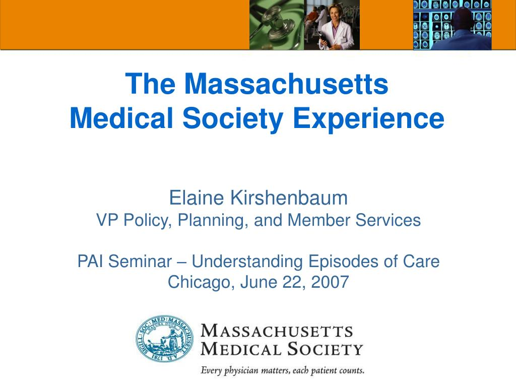 the massachusetts medical society experience l.
