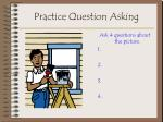 practice question asking14