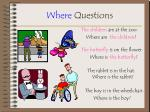 where questions9