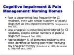 cognitive impairment pain management nursing homes