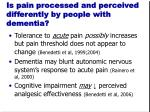 is pain processed and perceived differently by people with dementia