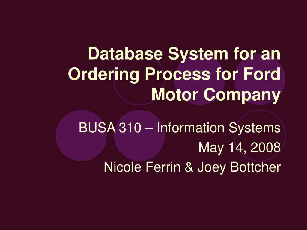 database system for an ordering process for ford motor company l.