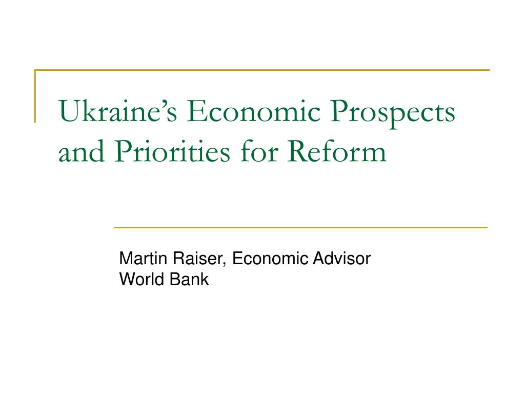 ukraine s economic prospects and priorities for reform l.