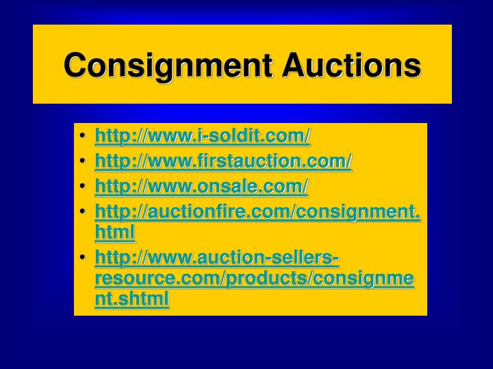 consignment auctions n.