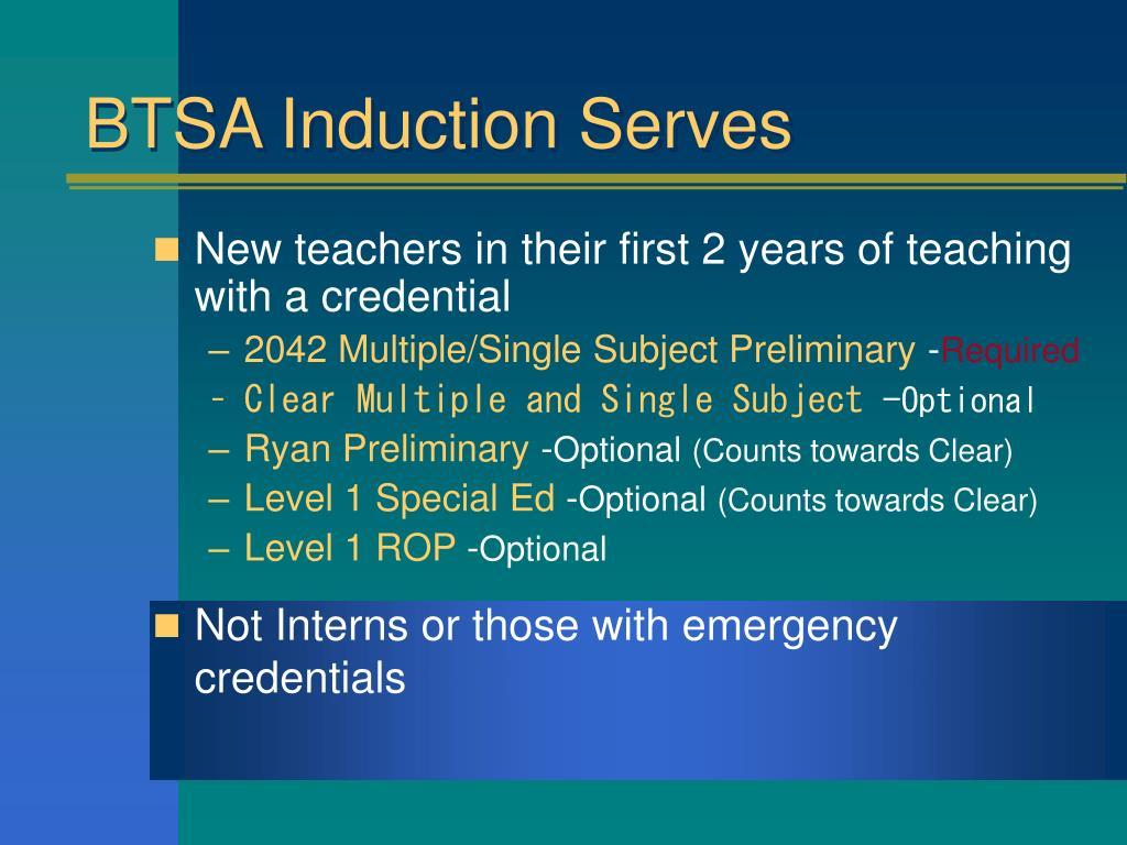 BTSA Induction Serves