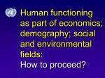 human functioning as part of economics demography social and environmental fields how to proceed
