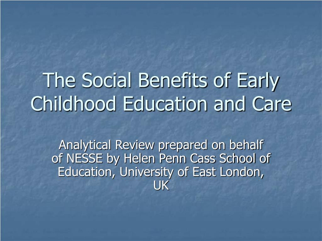 the social benefits of early childhood education and care l.