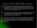 issues on the cbn code contd