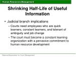 shrinking half life of useful information