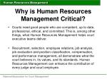 why is human resources management critical3
