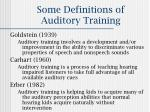 some definitions of auditory training