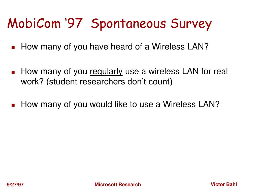 MobiCom '97  Spontaneous Survey
