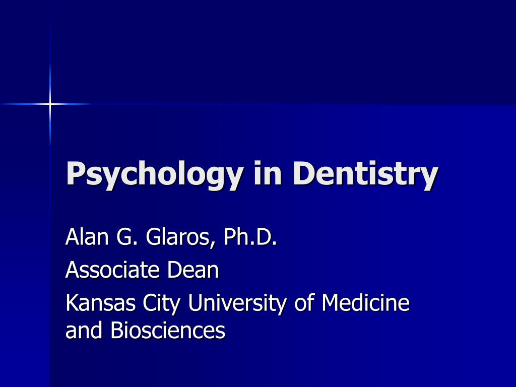 psychology in dentistry This chapter talks about the experiences of the author who is a dental psychologist in a dental school and hospital, and her overarching goal through her work to shift colleagues' thinking to 'people, not teeth.