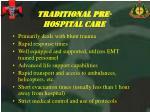 traditional pre hospital care