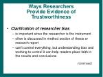 ways researchers provide evidence of trustworthiness