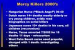 mercy killers 2000 s