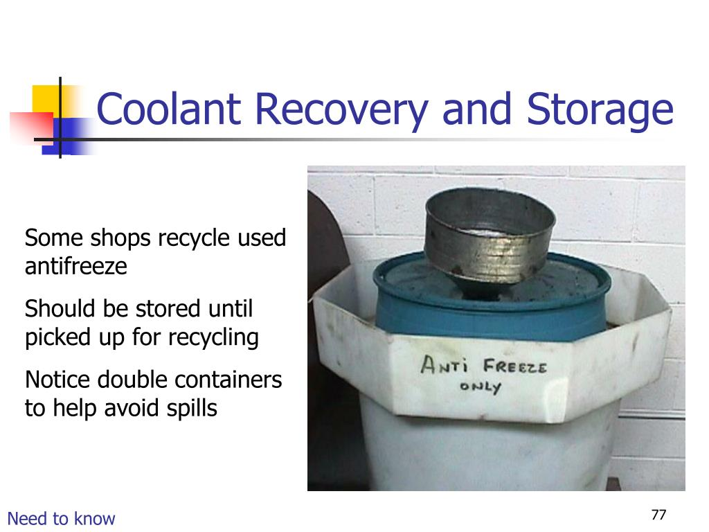 Coolant Recovery and Storage