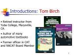 introductions tom birch