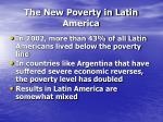 the new poverty in latin america