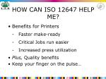 how can iso 12647 help me27