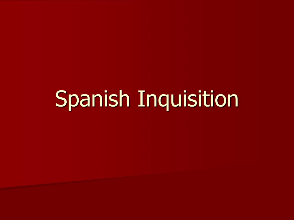 spanish inquisition l.