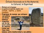 nfasis renovada en lo no material lo cultural lo espiritual