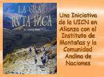 una iniciativa de la uicn en alianza con el instituto de monta as y la comunidad andina de naciones