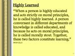 highly learned