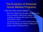 the evolution of american social welfare programs