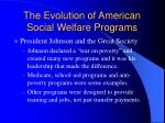the evolution of american social welfare programs9