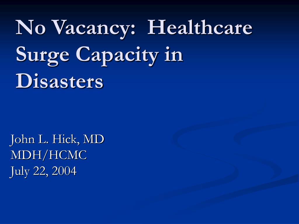 no vacancy healthcare surge capacity in disasters l.