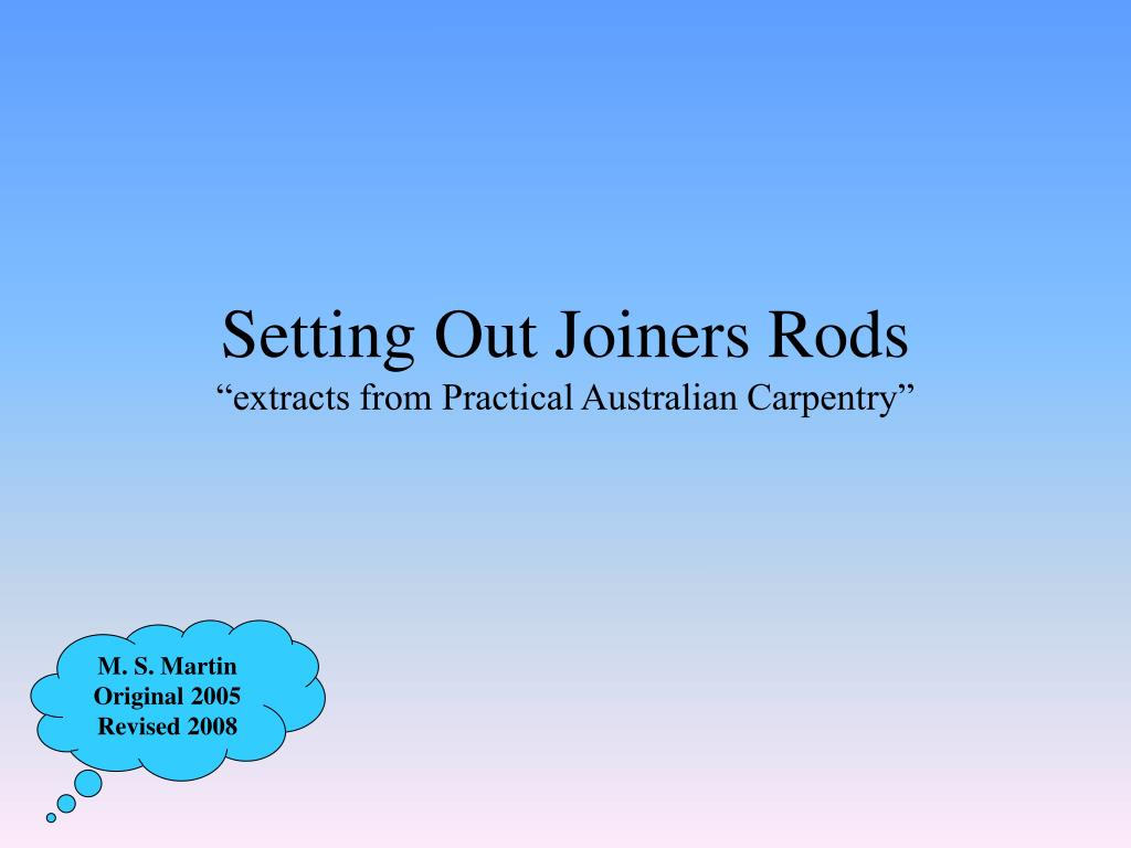 setting out joiners rods extracts from practical australian carpentry l.