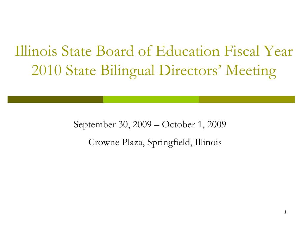 illinois state board of education fiscal year 2010 state bilingual directors meeting l.