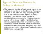 types of claims and grants to be audited or monitored