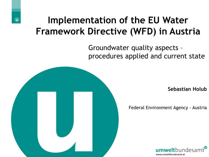 implementation of the eu water framework directive wfd in austria n.