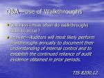 q a use of walkthroughs