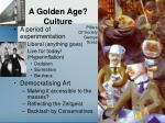 a golden age culture