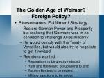 the golden age of weimar foreign policy