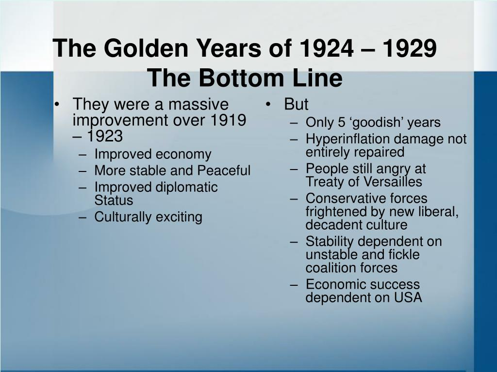 They were a massive improvement over 1919 – 1923