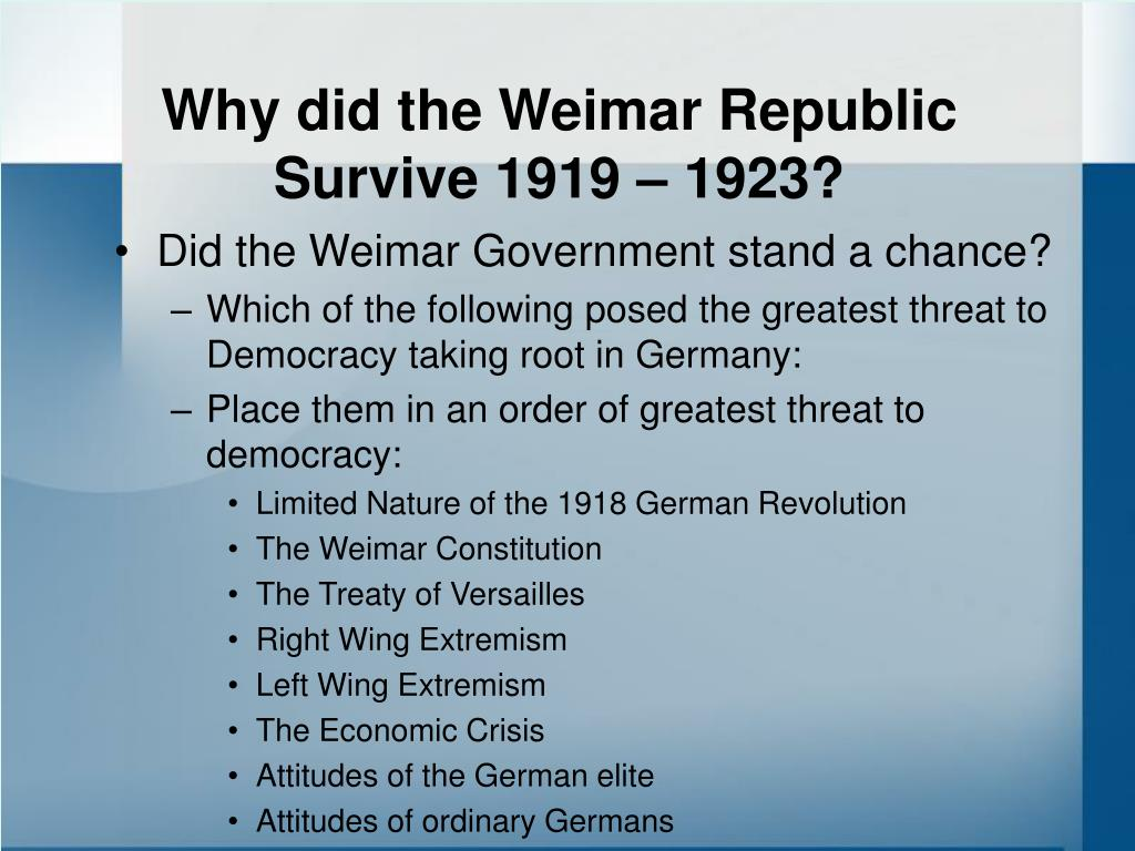 why did the weimar republic survive 1919 1923 l.